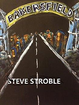 Bakersfield (Americana Series Book 1) by [Stroble, Steve]