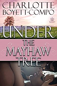 Under the Mayhaw Tree by [Boyett-Compo, Charlotte]
