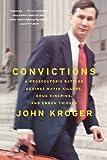 Convictions: A Prosecutor's Battles Against Mafia