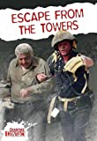 Escape from the Towers, Andra Abramson, 0778738361