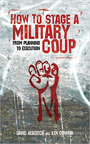 HT STAGE A MILITARY COUP: Amazon.es: Connor, Ken, Hebditch, David ...