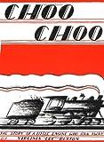 img - for Choo Choo book / textbook / text book