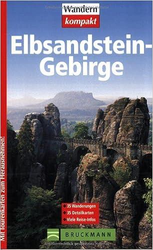 Elbsandsteingebirge. 35 Wanderungen. 35 Detailkarten