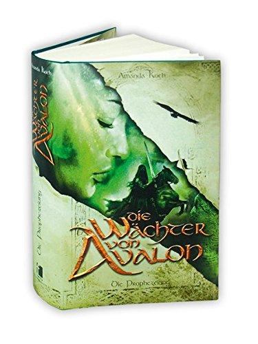Die Wächter von Avalon: Trilogie / Die Prophezeiung (fehu Fantasy)