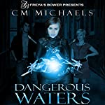 Dangerous Waters | CM Michaels