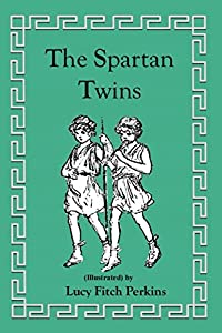 The Spartan Twins (Illustrated) (Twins Series)