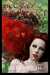 Blood Prophecy One: Queen's Destiny (Volume 1)