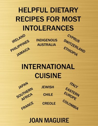 fructose+health Products : Helpful Dietary Recipes For Most Intolerances International Cuisine Cookbook