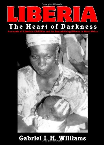 Liberia: The Heart of Darkness
