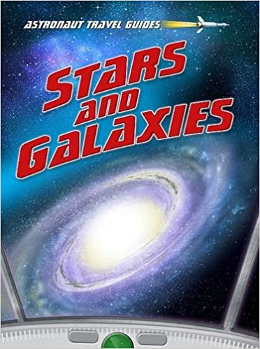 Stars and Galaxies (Astronaut Travel Guides)