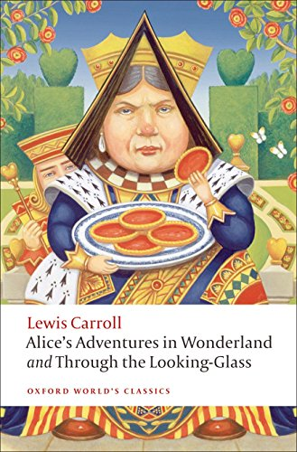 Alice's Adventures in Wonderland and Through the Looking-Glass (Oxford World's - Nz Glasses