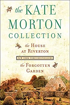 The Kate Morton Collection The House At Riverton And The Forgotten Garden Kindle Edition By