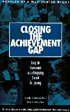 img - for Closing the achievement gap: Using the environment as an integrating context for learning book / textbook / text book