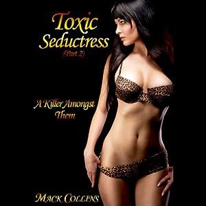 Toxic Seductress Audiobook