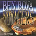 Voyagers  Audiobook by Ben Bova Narrated by Stefan Rudnicki, Ben Bova