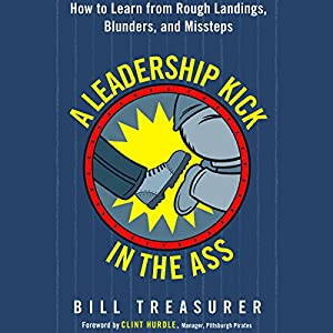 A Leadership Kick in the Ass Audiobook