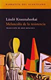 Melancolía de la resistencia (Narrativa del Acantilado)