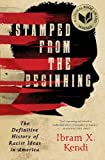 Stamped from the Beginning: The Definitive History of Racist Ideas in America Book Cover
