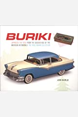Buriki – Japanese Tin Toys from the Global Age of the American Automobile Paperback