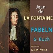 Fabeln von Jean de La Fontaine 6 | Jean de La Fontaine