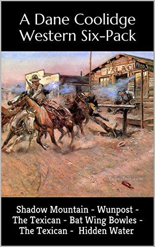 Shadow Mountain: A Western Six-Pack (Six Dane Coolidge Books)
