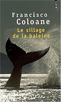 Le sillage de la baleine par Coloane