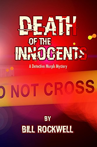 Book: Death of the Innocents by Bill Rockwell