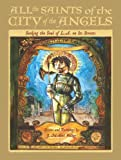 All the Saints of the City of the Angels, J. Michael Walker, 1597140759