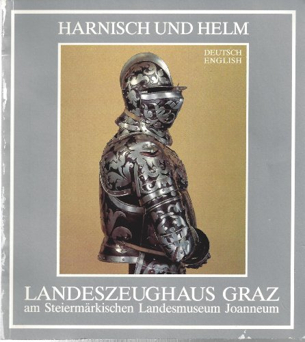 Harnisch und Helm - Armor & Helmets (Bilingual German/English Edition)