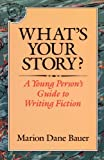 What's Your Story?, Marion Dane Bauer, 0395577802