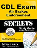 CDL Exam Secrets - Air Brakes Endorsement Study Guide, CDL Exam Secrets Test Prep Team, 1609712811