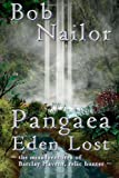 Pangaea: Eden Lost, Bob Nailor, 1499619952