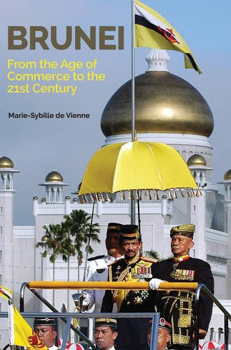 Brunei: From the Age of Commerce to the 21st Century