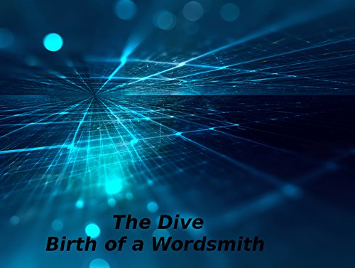 the-dive-birth-of-a-wordsmith