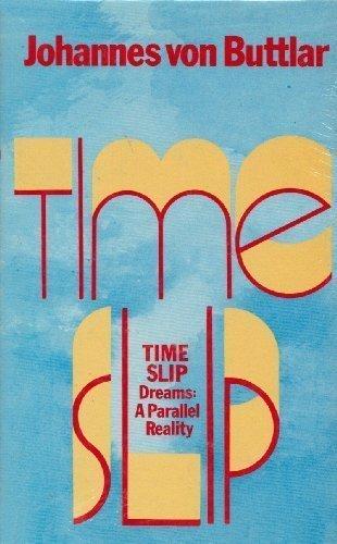 Time-Slip by Johannes Von Buttlar (1979-05-14)