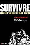 Survivre (Sports Et Loisirs) (French Edition)