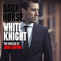 Dark Horse, White Knight