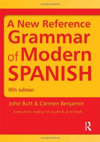 By John Butt - A New Reference Grammar of Modern Spanish (HRG) (5th Edition) (4/27/11) pdf
