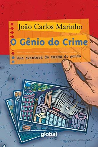 O gênio do crime: Uma aventura da turma do gordo (João Carlos Marinho)