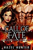 Call of Fate (Book Eleven of the Silver Wood Coven Series): A Paranormal Romance Novel