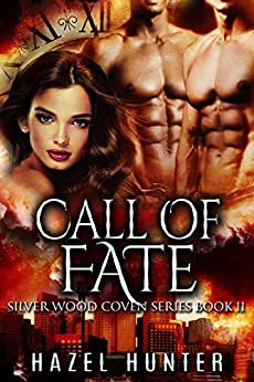 Download for free Call of Fate: A Serial MFM Paranormal Romance