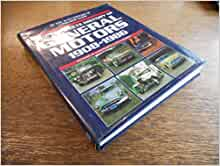 complete history of general motors 1908 1986 1st edition 1st printing. Cars Review. Best American Auto & Cars Review