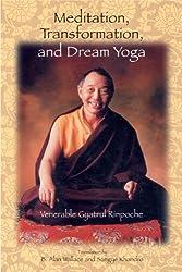Meditation, Transformation and Dream Yoga