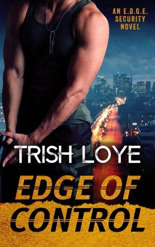 Edge of Control: An E.D.G.E. Security Novel (Volume - Ge Seal