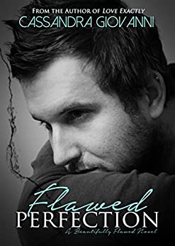 Flawed Perfection (Beautifully Flawed Book 1) by [Giovanni, Cassandra]