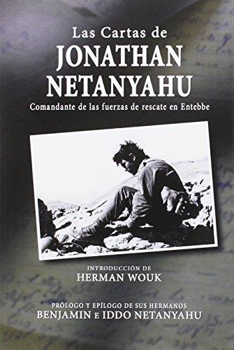 Descargar Libro Las Cartas De Jonathan Netanyahu: Comandante De Las Fuerzas De Rescate En Entebbe Iddo Netanyahu