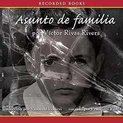 Asunto de familia[A Private Family Matter (Texto Completo)]