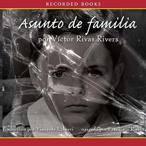 Asunto de familia[A Private Family Matter (Texto Completo)] Audiobook