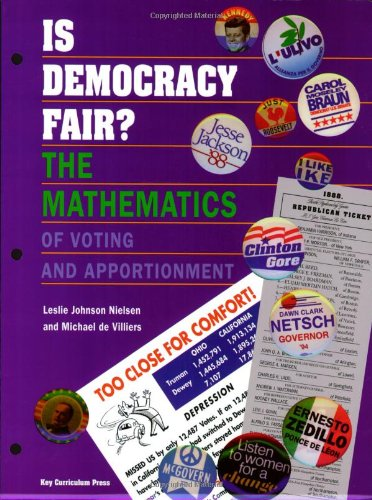 Is Democracy Fair?: The Mathematics of Voting and Apportionment