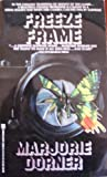 Freeze Frame, Marjorie Dorner, 082173766X